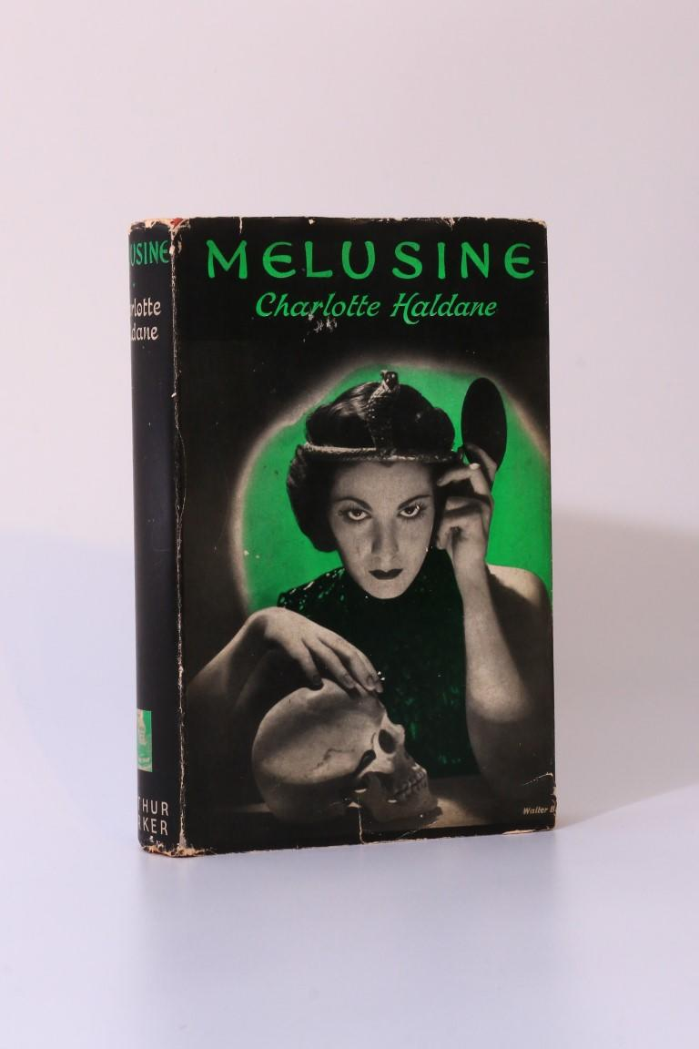 Charlotte Haldane - Melusine or Devil Take Her - Arthur Barker, n.d. [1936], First Edition.