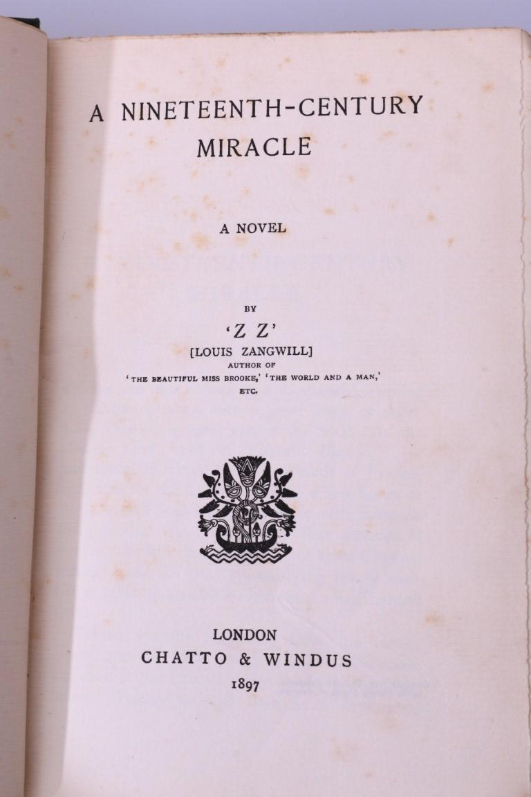ZZ' [Louis Zangwill] - A Nineteenth-Century Miracle [Arthur Conan Doyle / Sherlock Holmes Interest] - Chatto & Windus, 1897, First Edition.