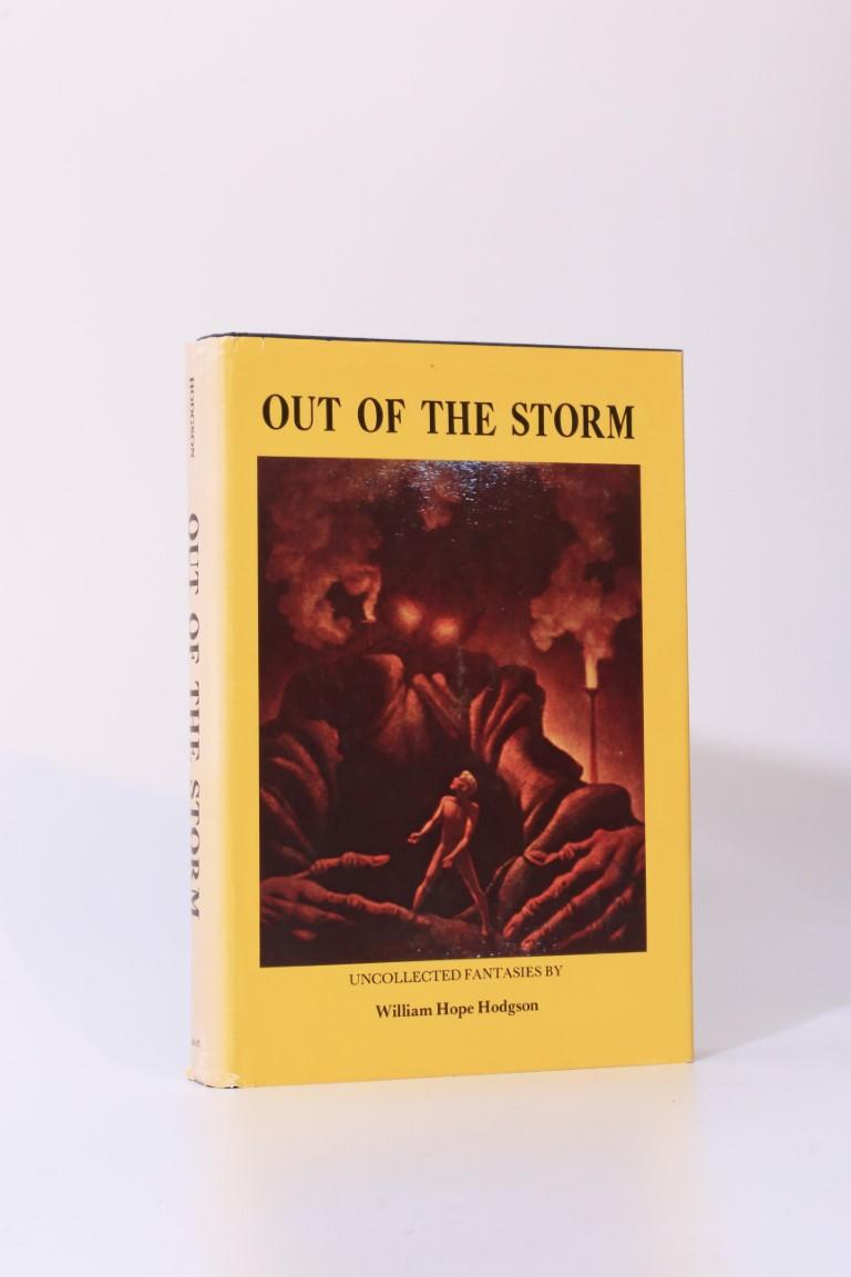 William Hope Hodgson - Out of the Storm - Donald M. Grant, 1975, First Edition.