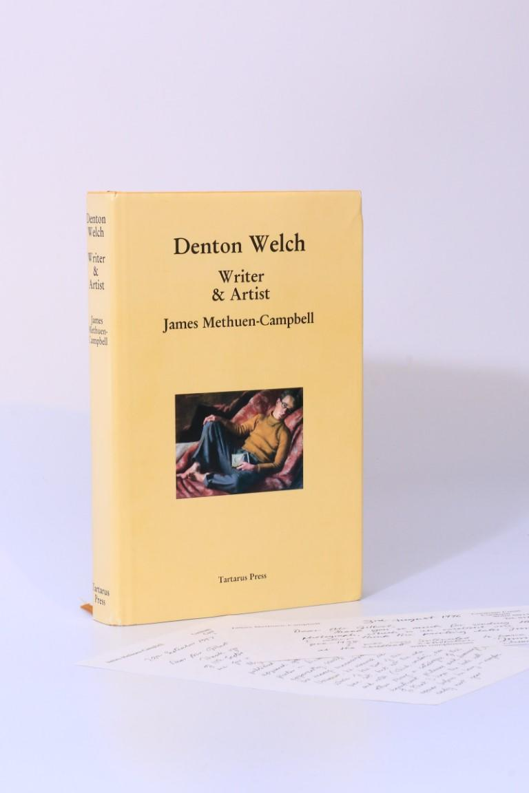 James Methuen-Campbell - Denton Welch - Writer & Artist - Tartarus Press, 2002, Limited Edition.