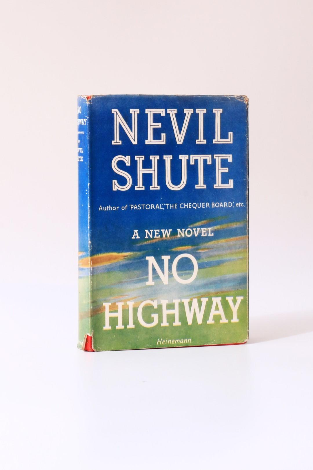 Nevil Shute - No Highway - Heinemann, 1948, Signed First Edition.