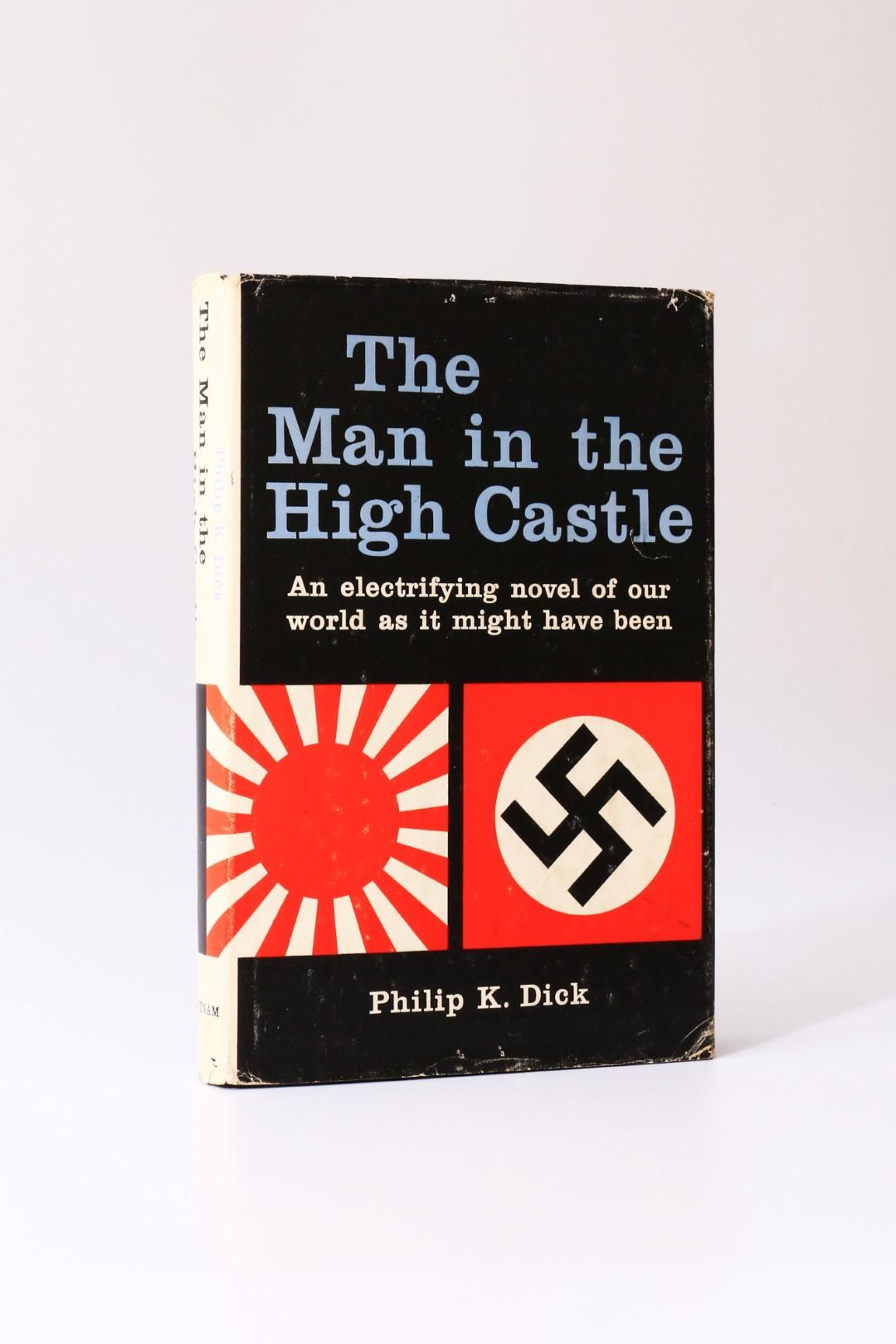 Philip K. Dick - The Man in the High Castle - Putnam's, 1962, First Edition.