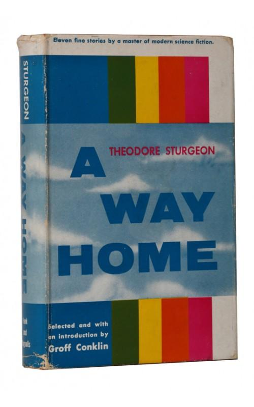 Theodore Sturgeon - A Way Home - Funk and Wagnalls, US, 1955 - First Edition
