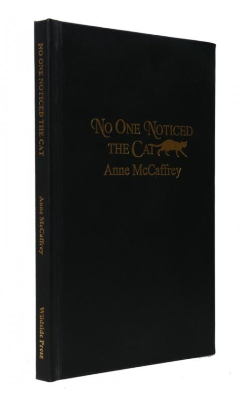 Anne McCaffrey - No One Noticed the Cat - Wildside Press, 1996, US Signed Limited Edition
