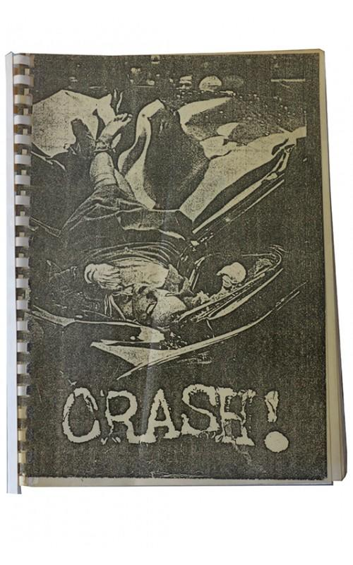 J.G. Ballard, Heathcote Williams, David Essinger - Crash! - Private, UK, n.d. [c1984] - Unpublished Script
