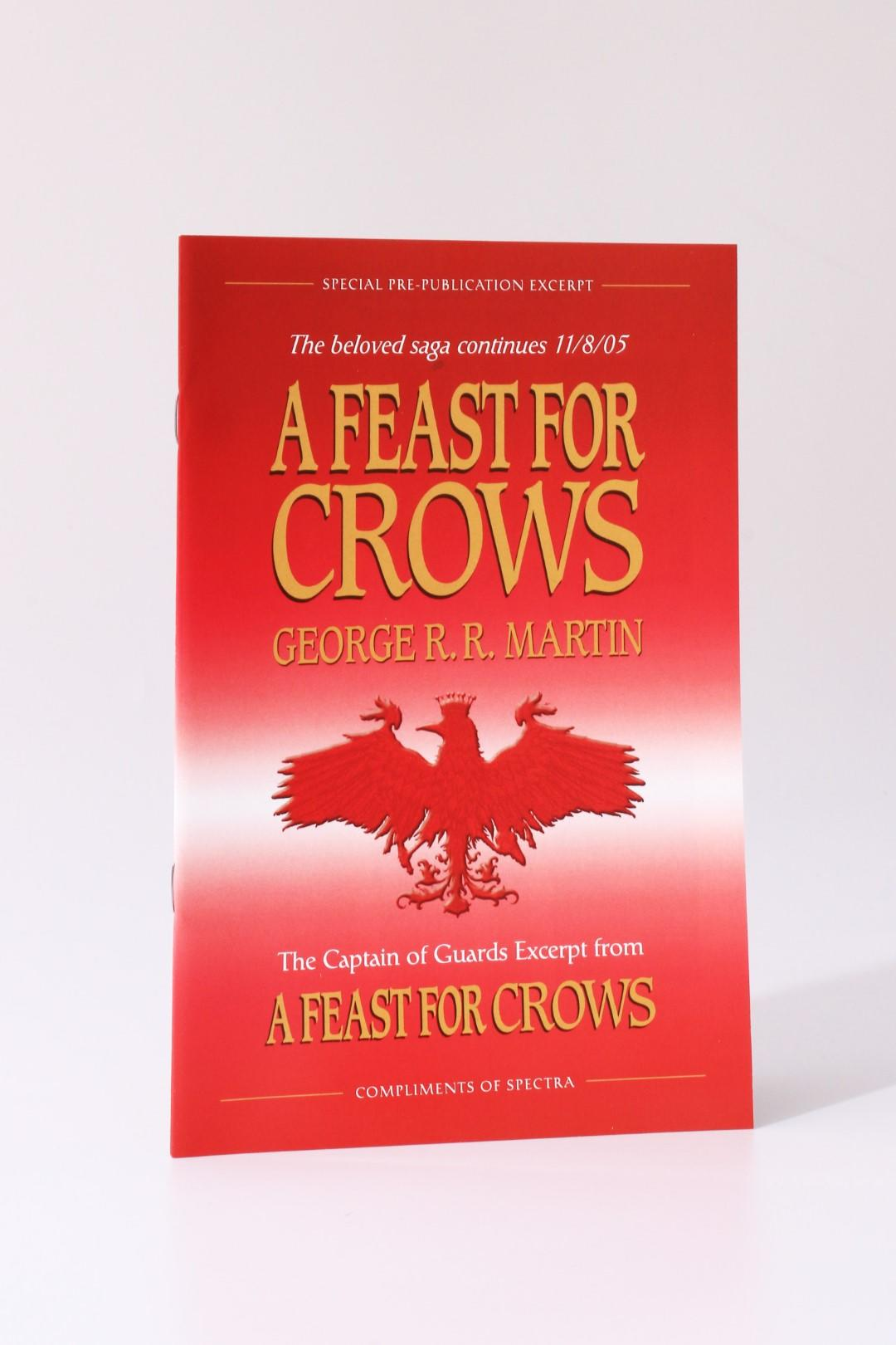 George R.R. Martin - A Feast for Crows: The Captain of the Guards Excerpt - Spectra, 2005, Proof.