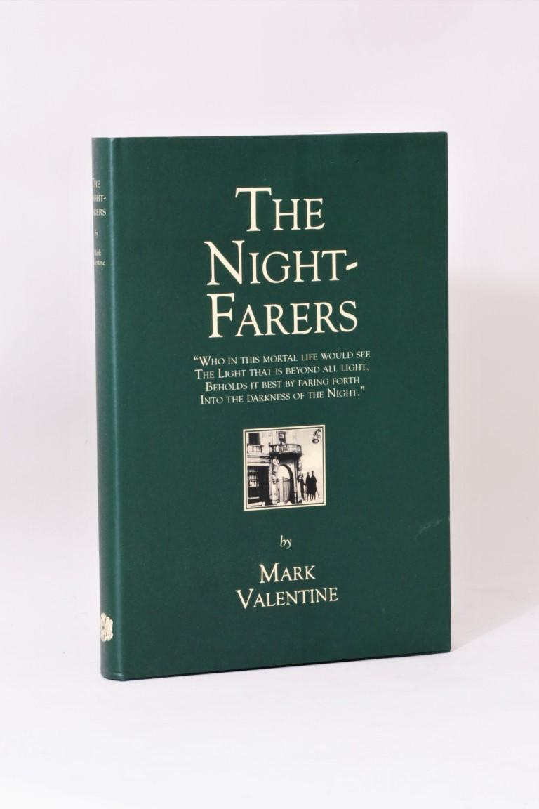 Mark Valentine - The Nightfarers - Ex Occidente, 2009, Limited Edition.  Signed