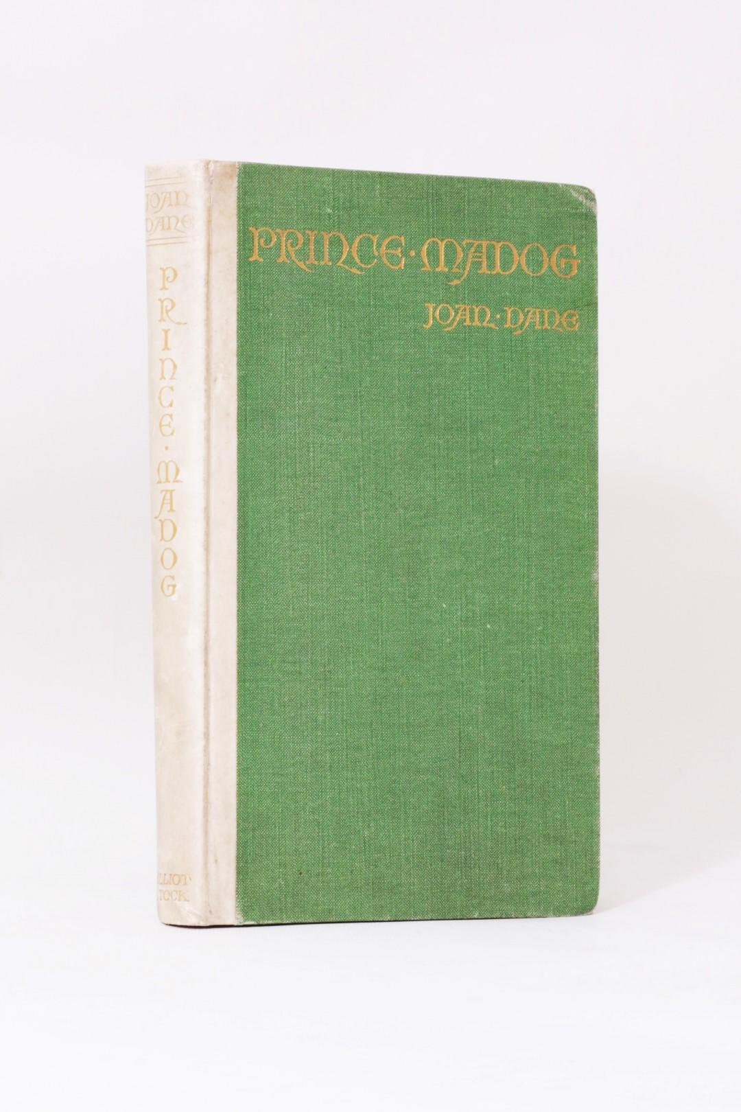 Joan Dane - Prince Madog - Elliot Stock, n.d. [1909], First Edition.