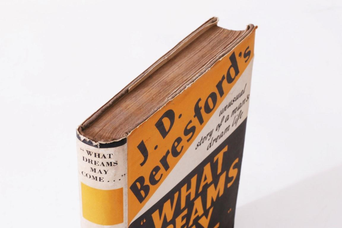 J.D. Beresford - What Dreams May Come - Hutchinson, n.d. [1940 BL], First Edition.
