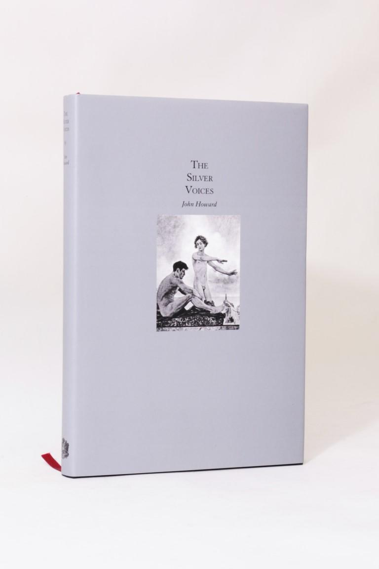 John Howard - The Silver Voices - Ex Occidente Press, 2010, Limited Edition.
