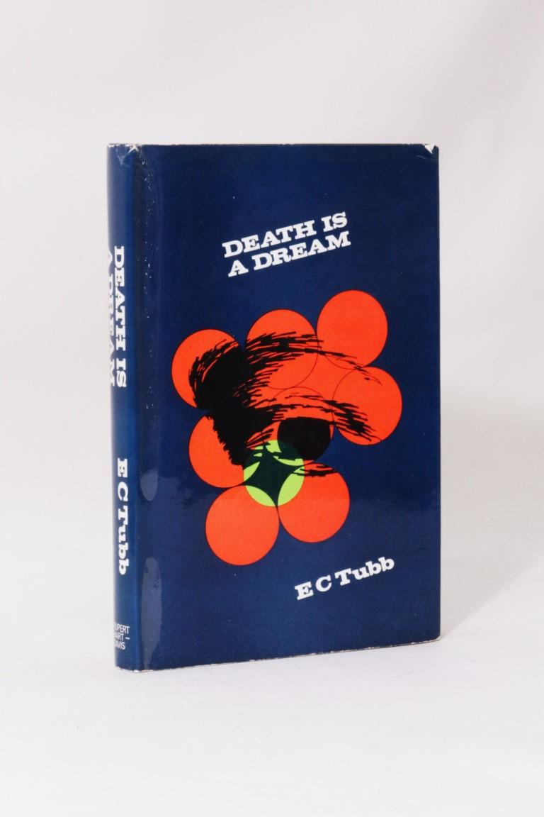 E.C. Tubb - Death is a Dream - Rupert Hart-Davis, 1967, Signed First Edition.