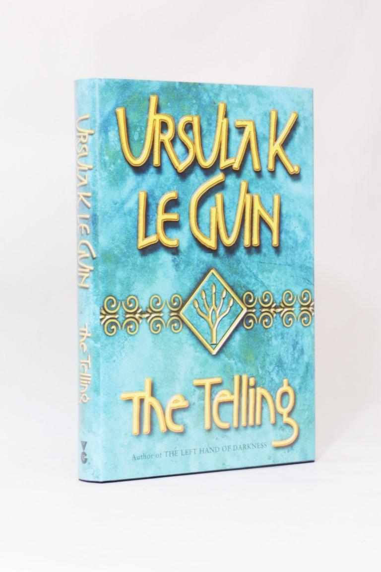 Ursula K. Le Guin - The Telling - Gollancz, 2001, First Edition.
