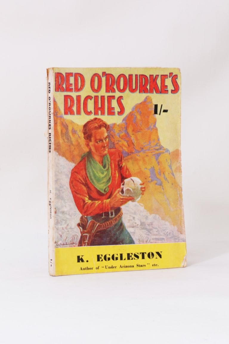 K[atharine] Eggleston - Red O'Rourke's Riches - Streamline Publications, c1940, Second Edition.