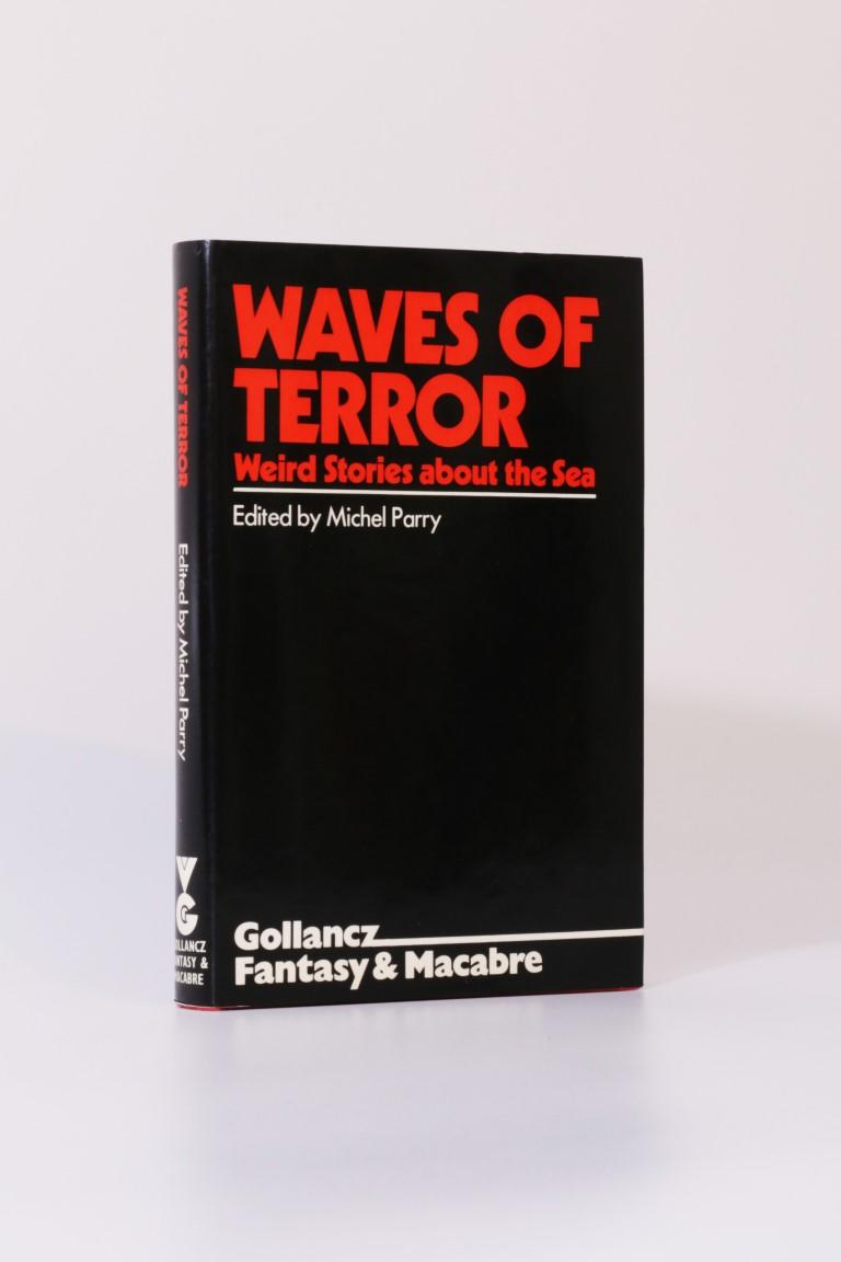 Michel Parry [editor] - Waves of Terror - Gollancz, 1976, First Edition.