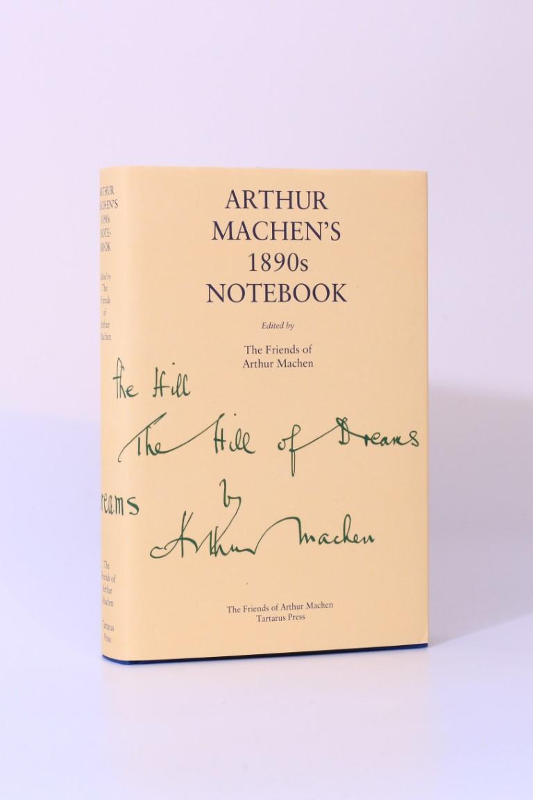 Arthur Machen - Arthur Machen's 1890s Notebook - Friends of Arthur Machen / Tartarus Press, 2016, Limited Edition.