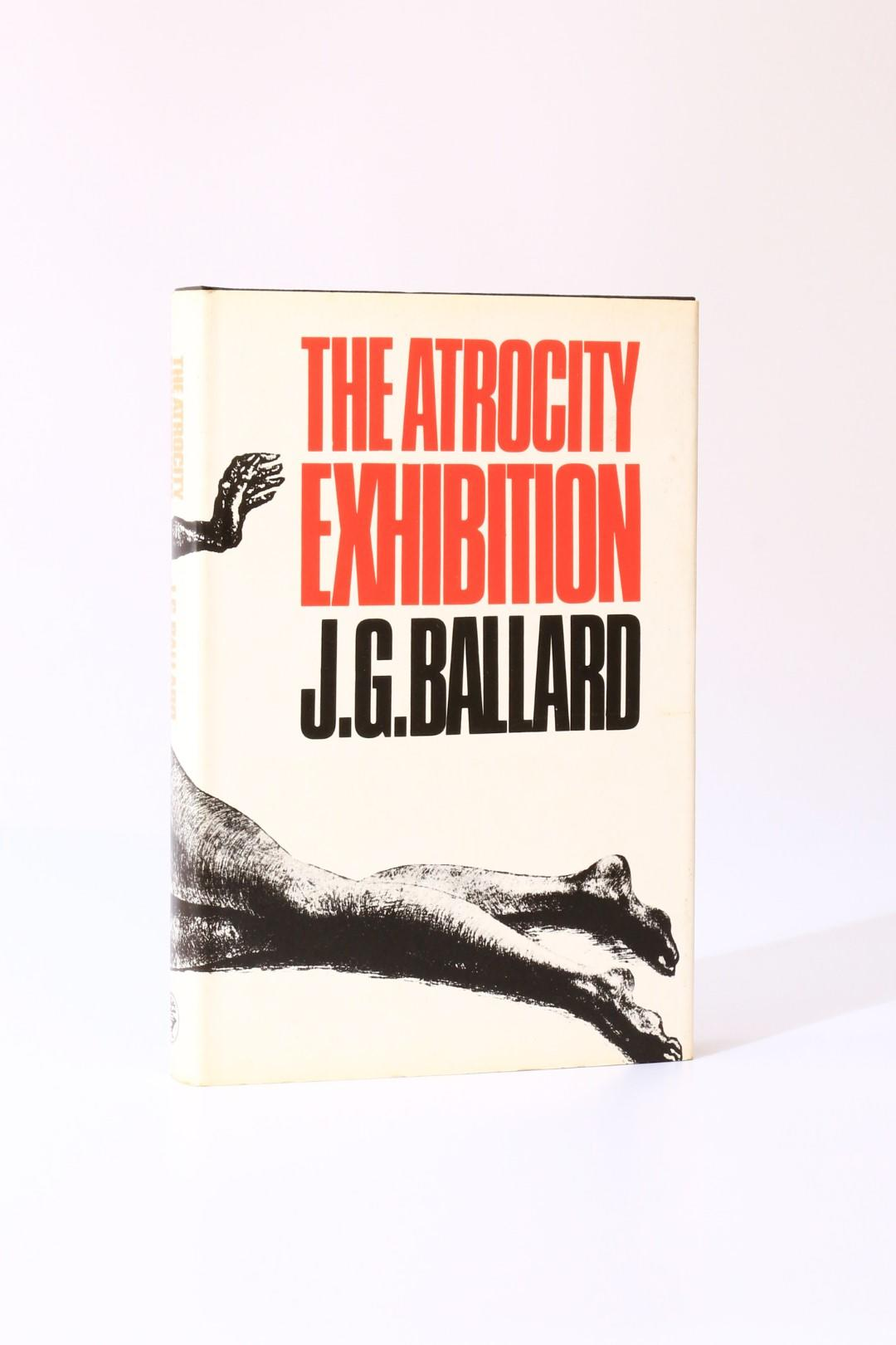 J.G. Ballard - The Atrocity Exhibition - Jonathan Cape, 1970, First Edition.