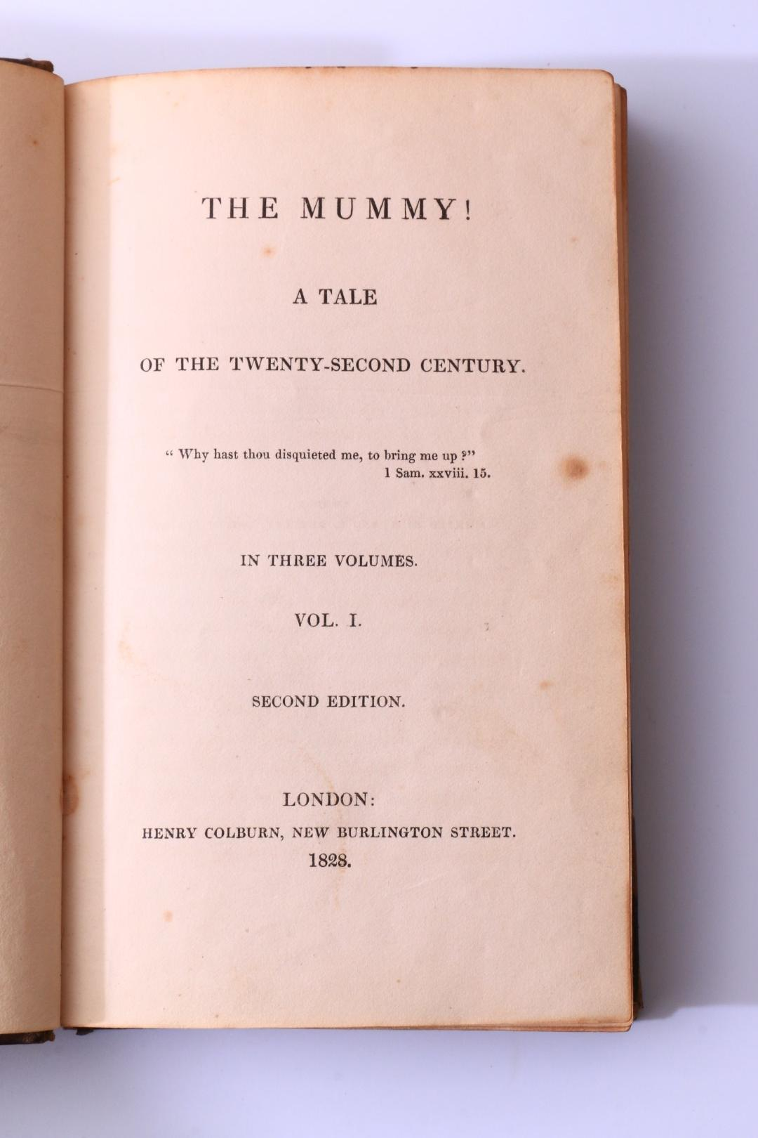 Anonymous [Jane Wells Webb Loudon] - The Mummy! A Tale of the Twenty-Second Century - Henry Colburn, 1828, Second Edition.