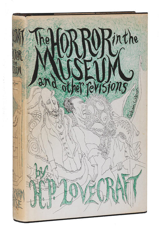 H.P. Lovecraft - The Horror in the Museum and Other Revisions - Arkham House, 1970, First Edition.