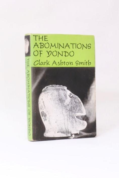 Clark Ashton Smith - The Abominations of Yondo - Arkham House, 1960, First Edition.