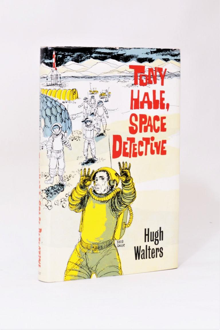 Hugh Walters - Tony Hale, Space Detective - Faber, 1973, First Edition.