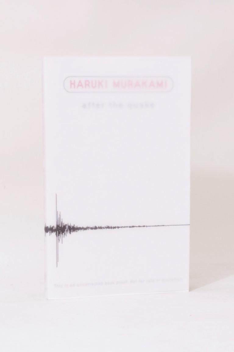 Haruki Murakami - After the Quake - Harvill, 2002, Proof.