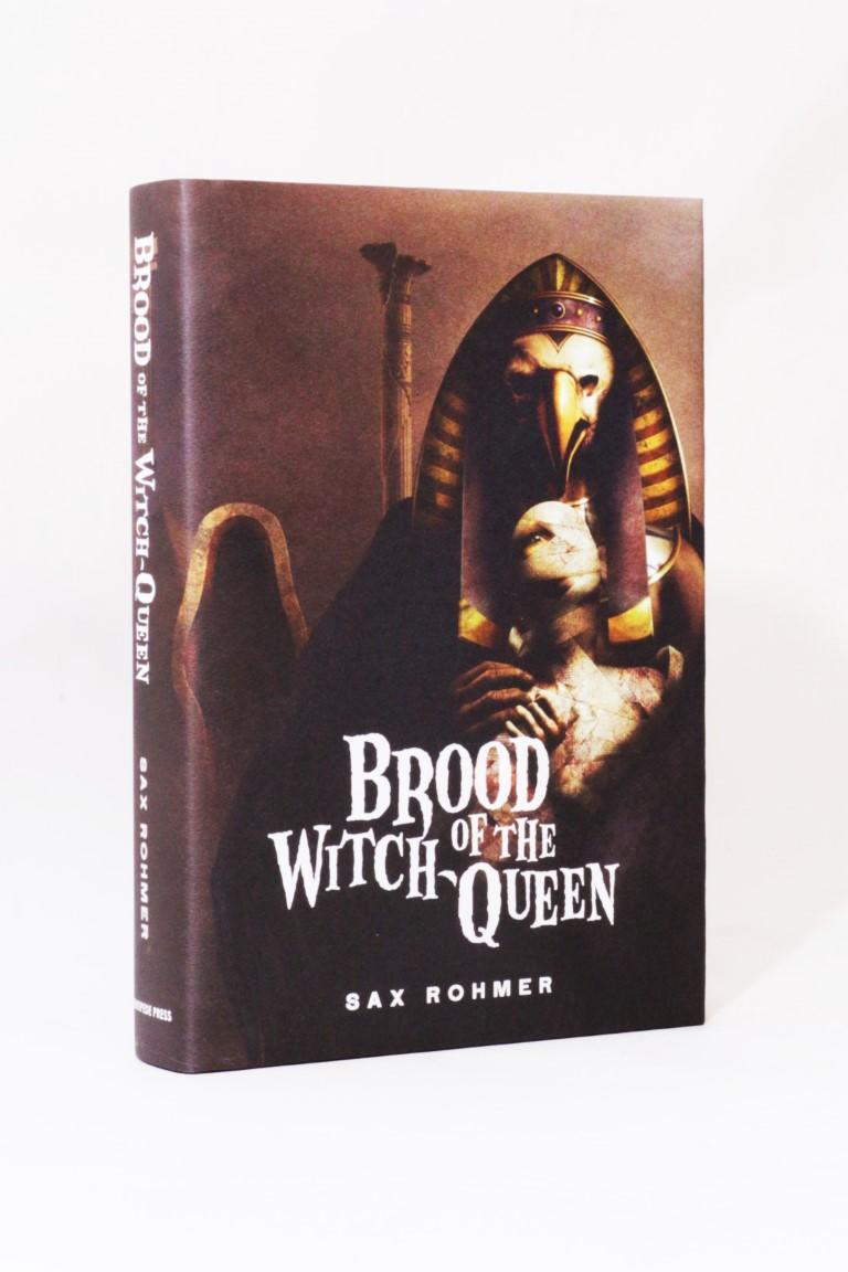 Sax Rohmer - Brood of the Witch Queen - Centipede Press, 2013, Signed Limited Edition.