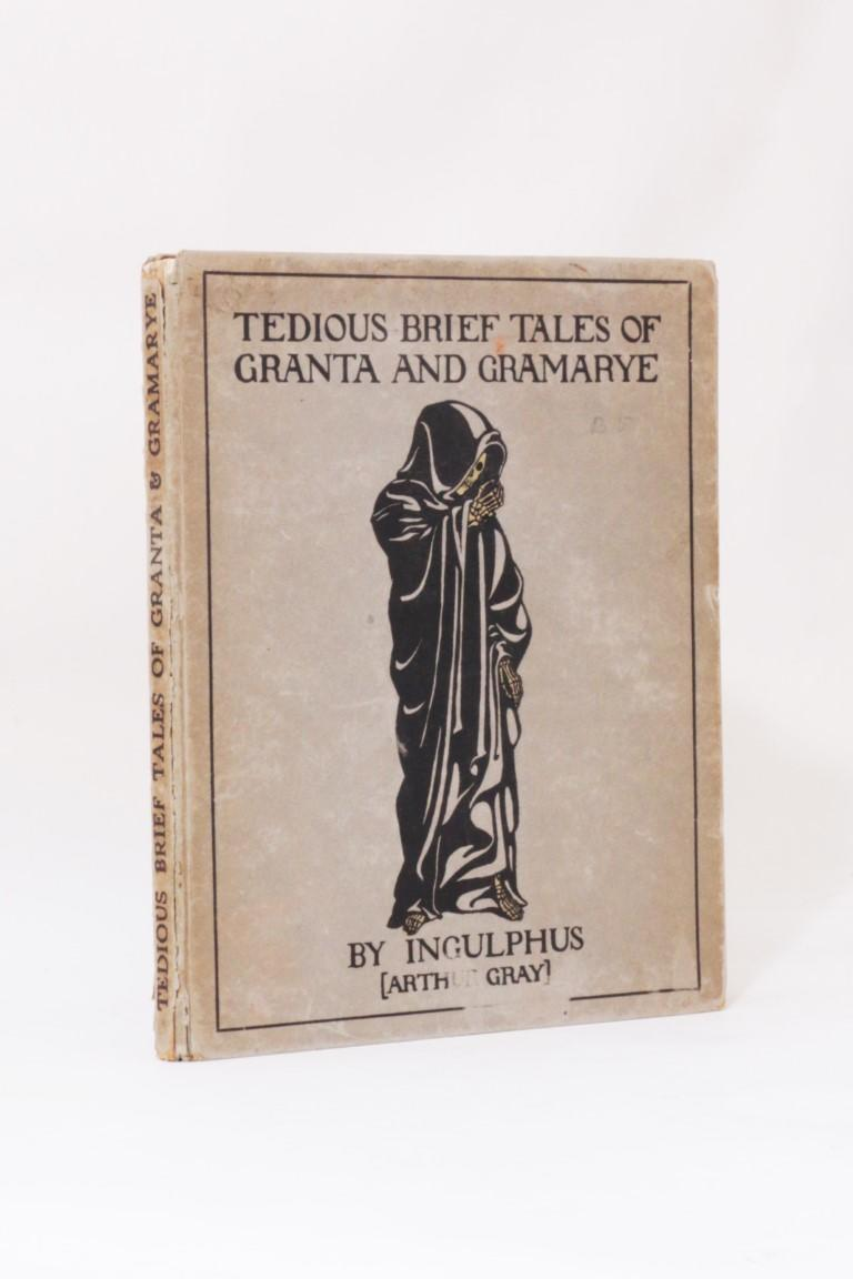 Ingulphus [Arthur Gray] - Tedious and Brief Tales of Granta and Gramarye - W. Heffer & Sons, 1919, First Edition.