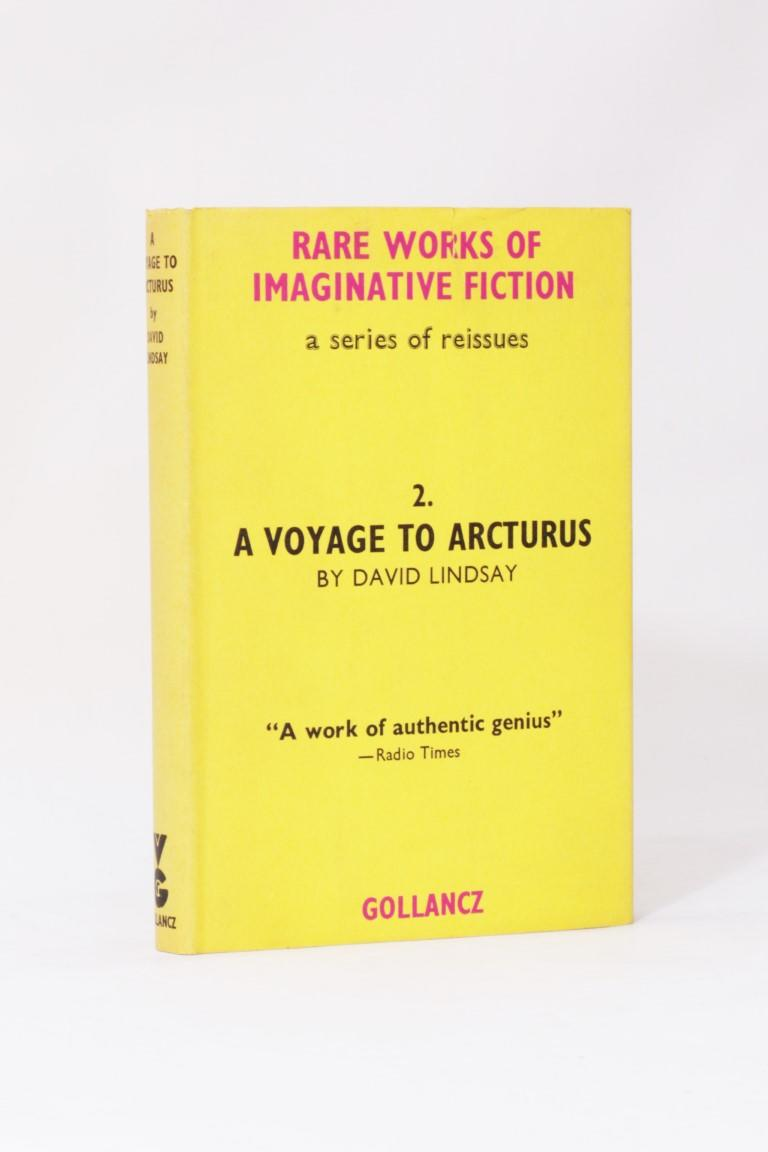 David Lindsay - A Voyage to Arcturus - Gollancz, 1963, First Thus.