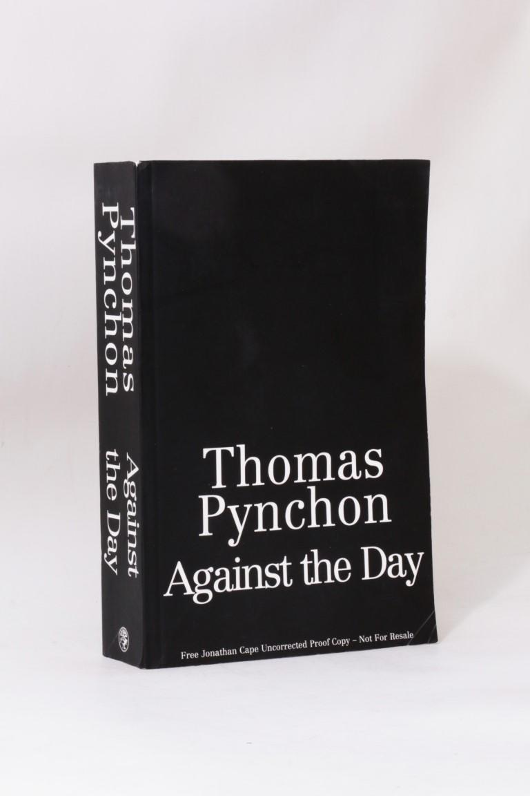 Thomas Pynchon - Against the Day - Jonathan Cape, 2009, Proof.