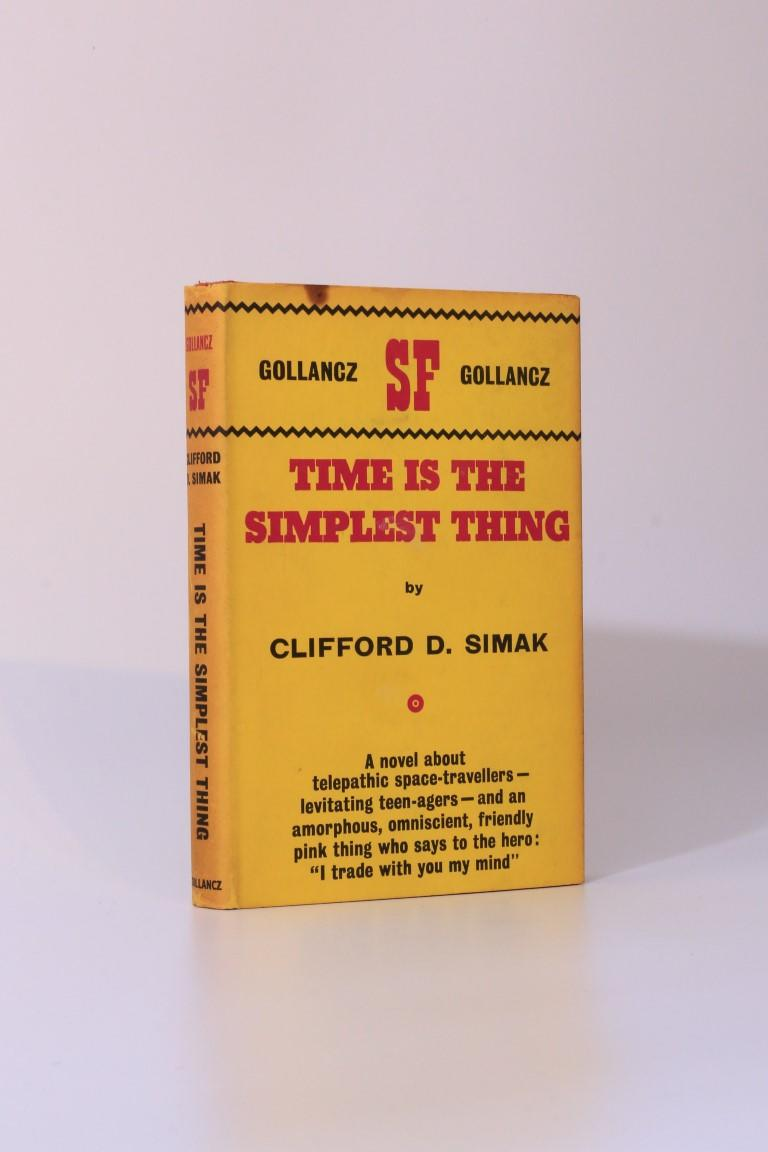 Clifford Simak - Time is the Simplest Thing - Gollancz, 1962, First Edition.