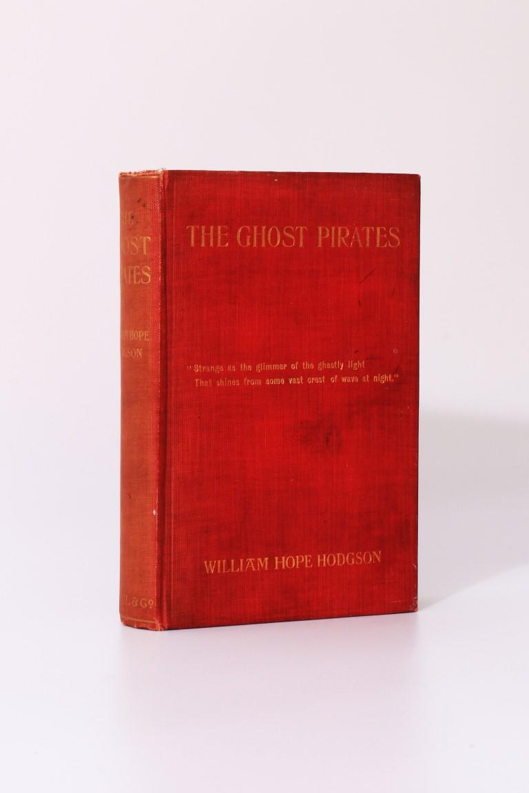 William Hope Hodgson - The Ghost Pirates - Stanley Paul & Co., 1909, First Edition.