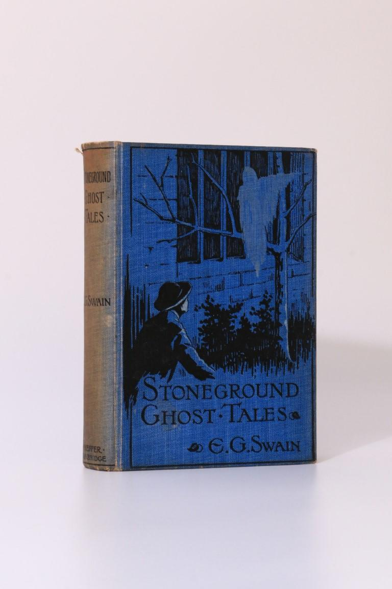 E.G. Swain - Stoneground Ghost Tales - W. Heffer & Sons, 1912, First Edition.