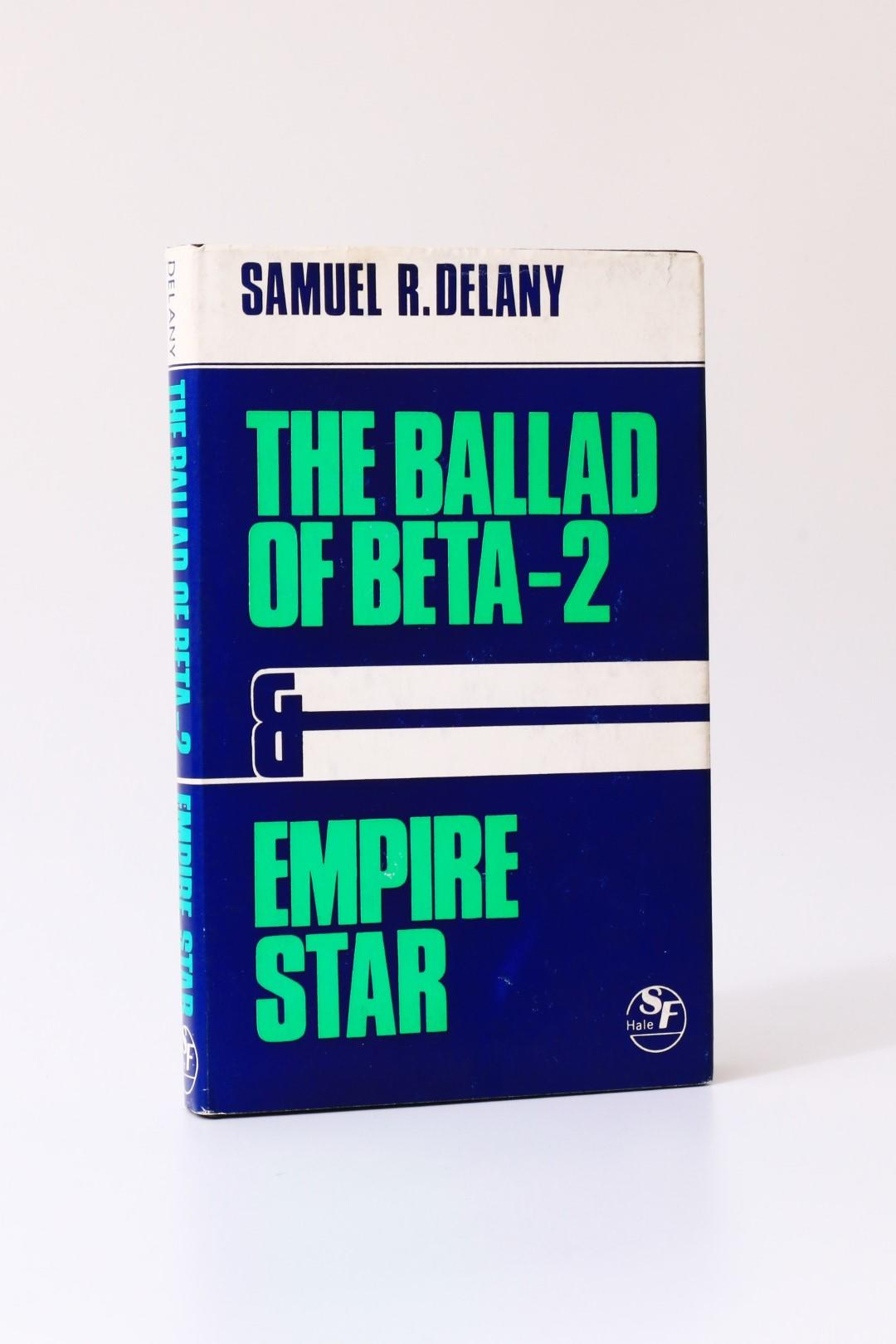 Samuel R. Delany - The Ballad of Beta-2 & Empire Star - Robert Hale, 1978, First Thus.