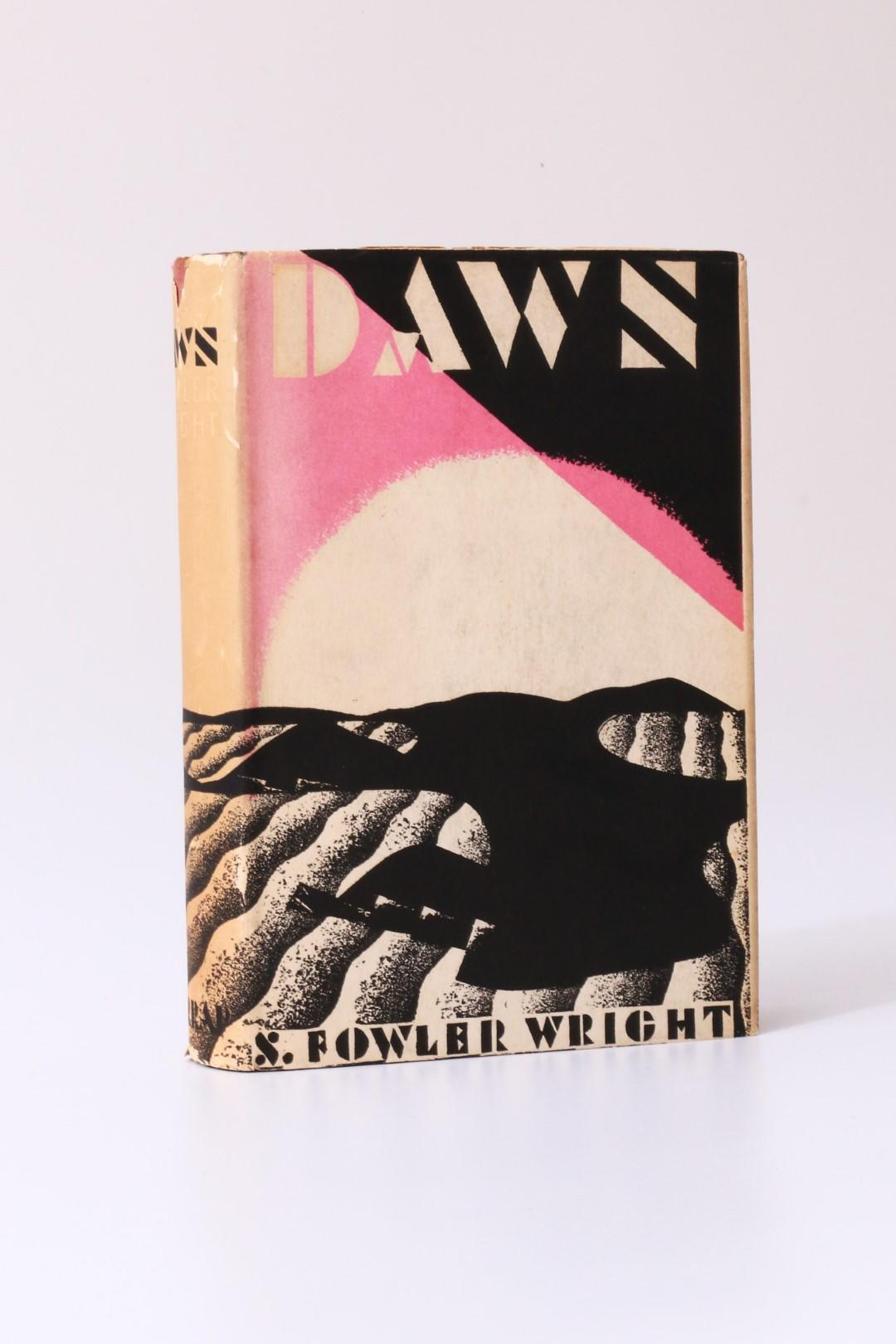 S. Fowler Wright - Dawn - Harrap, 1930, Signed First Edition.