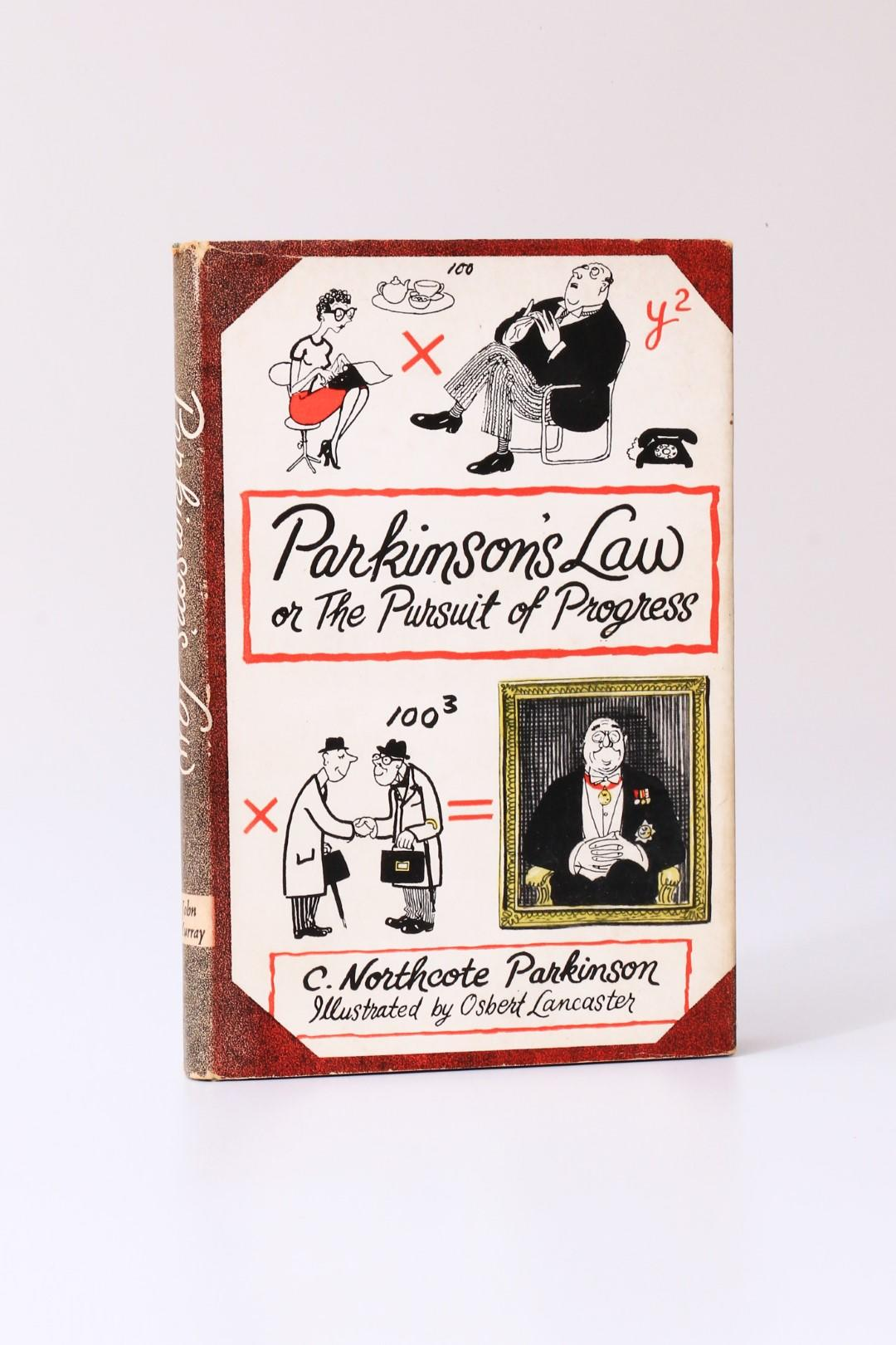 C. Northcote Parkinson - Parkinson's Law or the Pursuit of Progress - John Murray, 1958, First Edition.