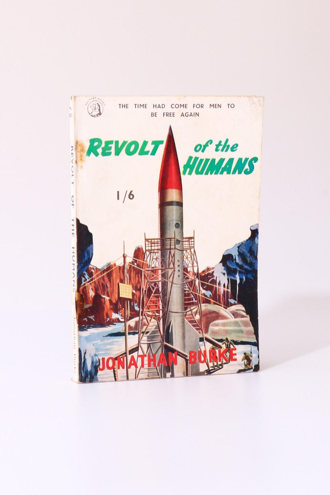 Jonathan Burke - Revolt of the Humans - Panther Books, 1955, First Edition.