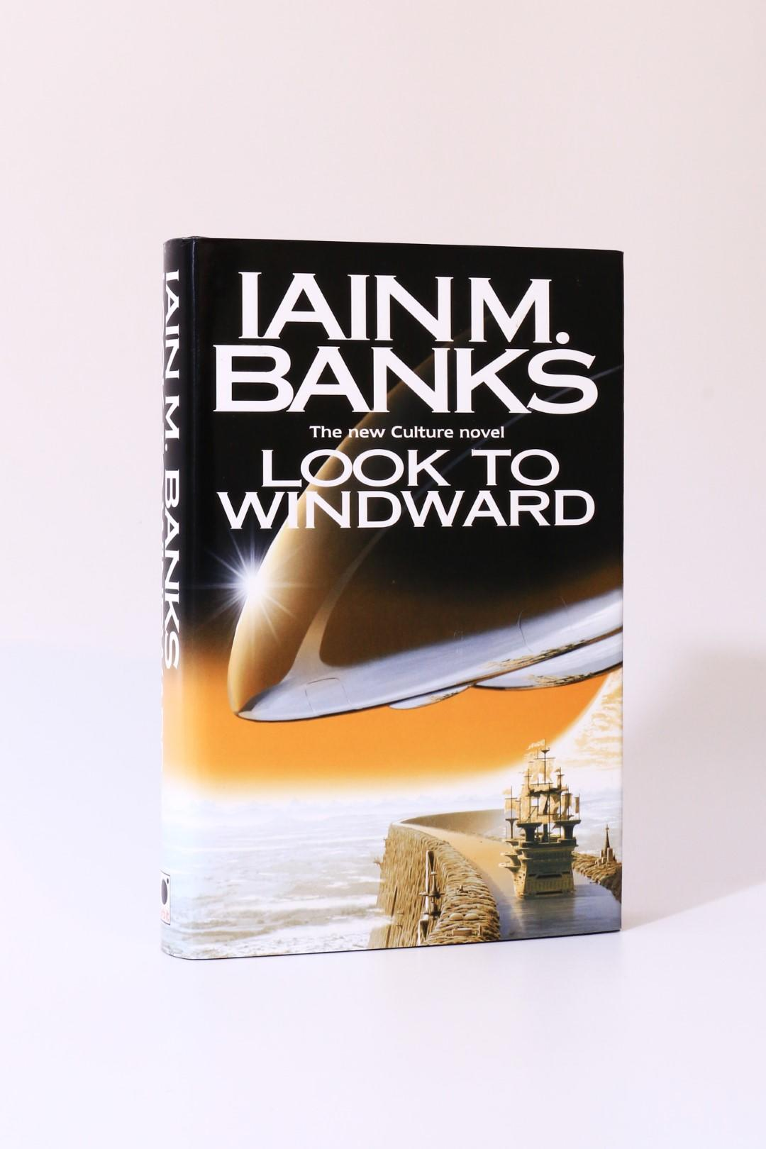 Iain M. Banks - Look to Windward - Orbit, 2000, Signed First Edition.