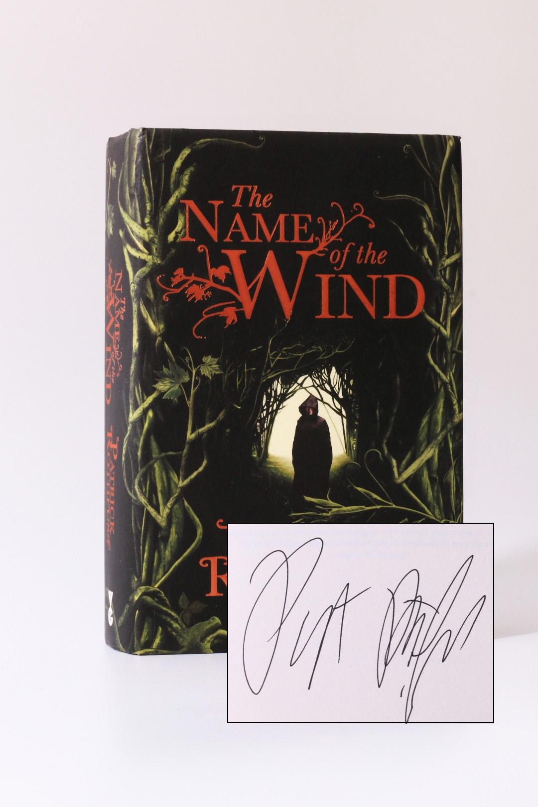 Patrick Rothfuss - The Name of the Wind - Gollancz, 2007, Signed First Edition.