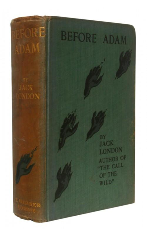 Jack London - Before Adam - T. Werner Laurie, n.d. [1908], UK First Edition