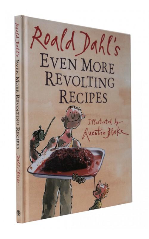 Roald Dahl - Even More Revolting Recipes - Jonathan Cape, UK, 2001 - First Edition [Signed by Quentin Blake]