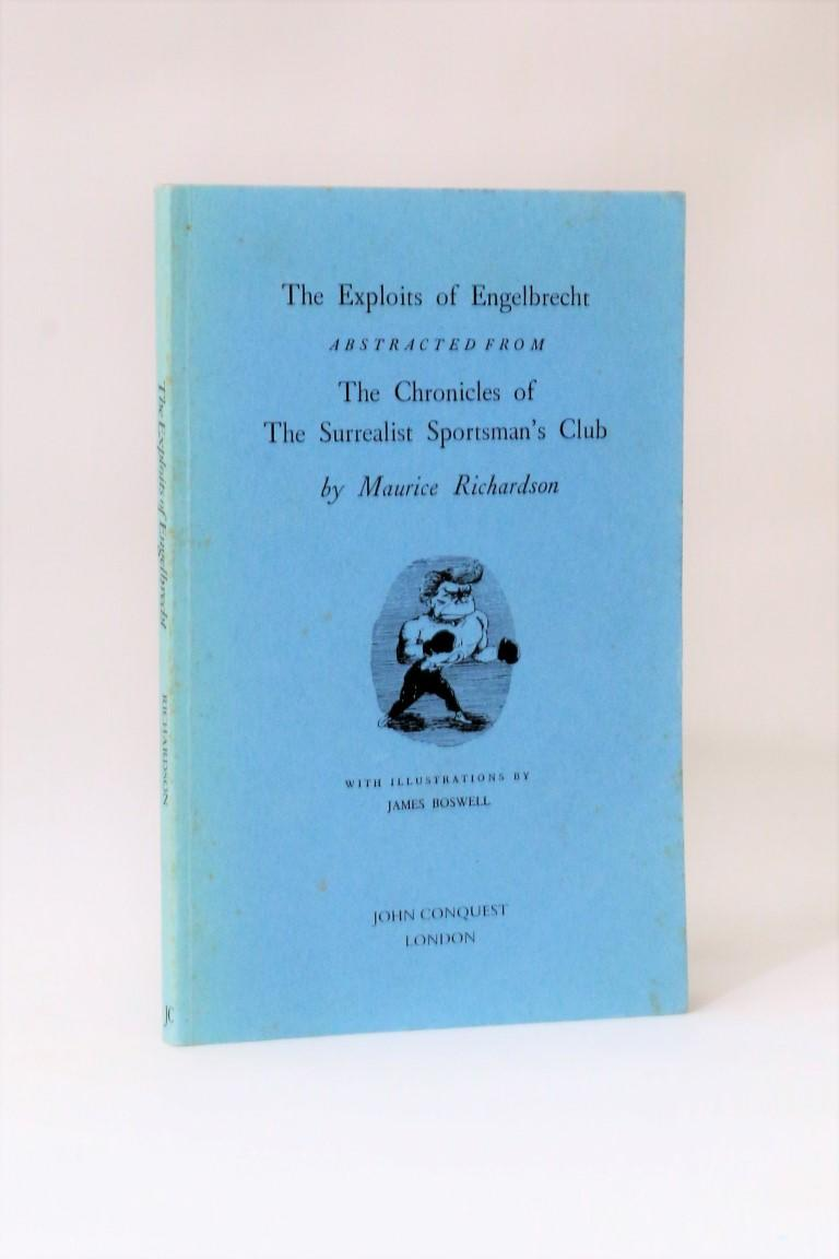 Maurice Richardson - The Expolits of Engelbrecht - John Conquest, 1977, First Edition.