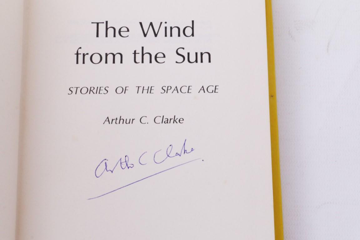 Arthur C. Clarke - The Wind from the Sun - Gollancz, 1972, Signed First Edition.