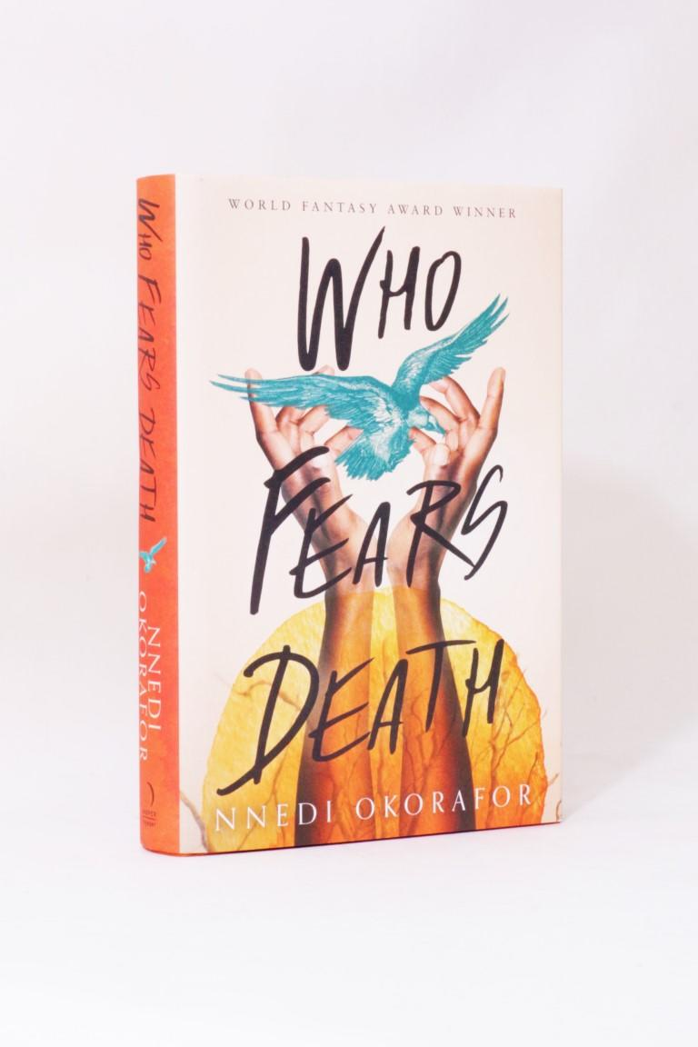 Nnedi Okorafor - Who Fears Death - Harper Voyager, 2018, First Edition.