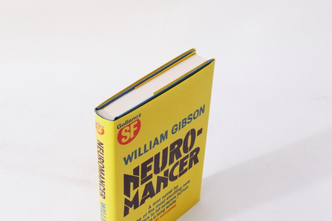 William Gibson - Neuromancer - Gollancz, 1984, First Edition.