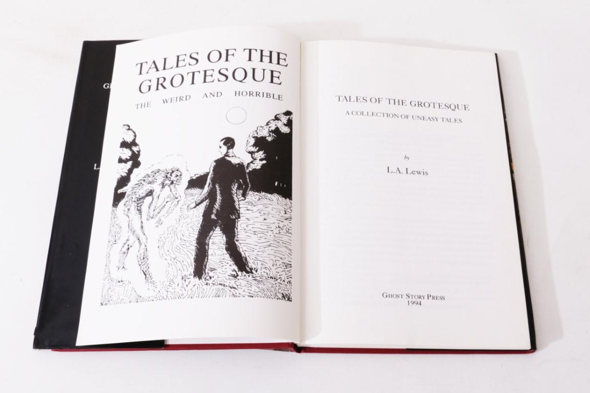 L.A. Lewis - Tales of the Grotesque - Ghost Story Press, 1994, Limited Edition.