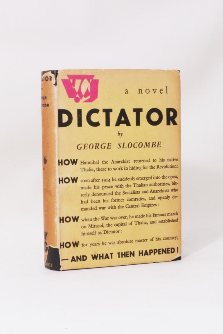 George Slocombe - Dictator - Gollancz, 1932, Signed First Edition.