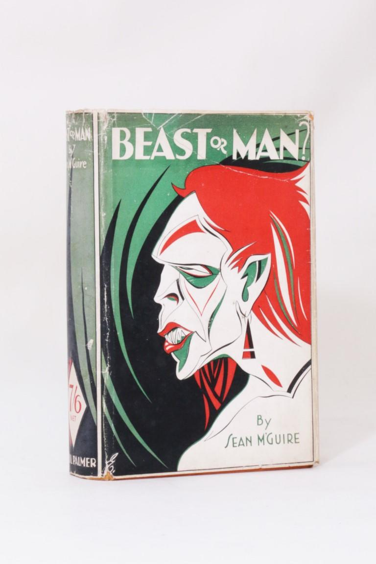 Sean M'Guire - beast or Man - Cecil Palmer, 1930, First Edition.