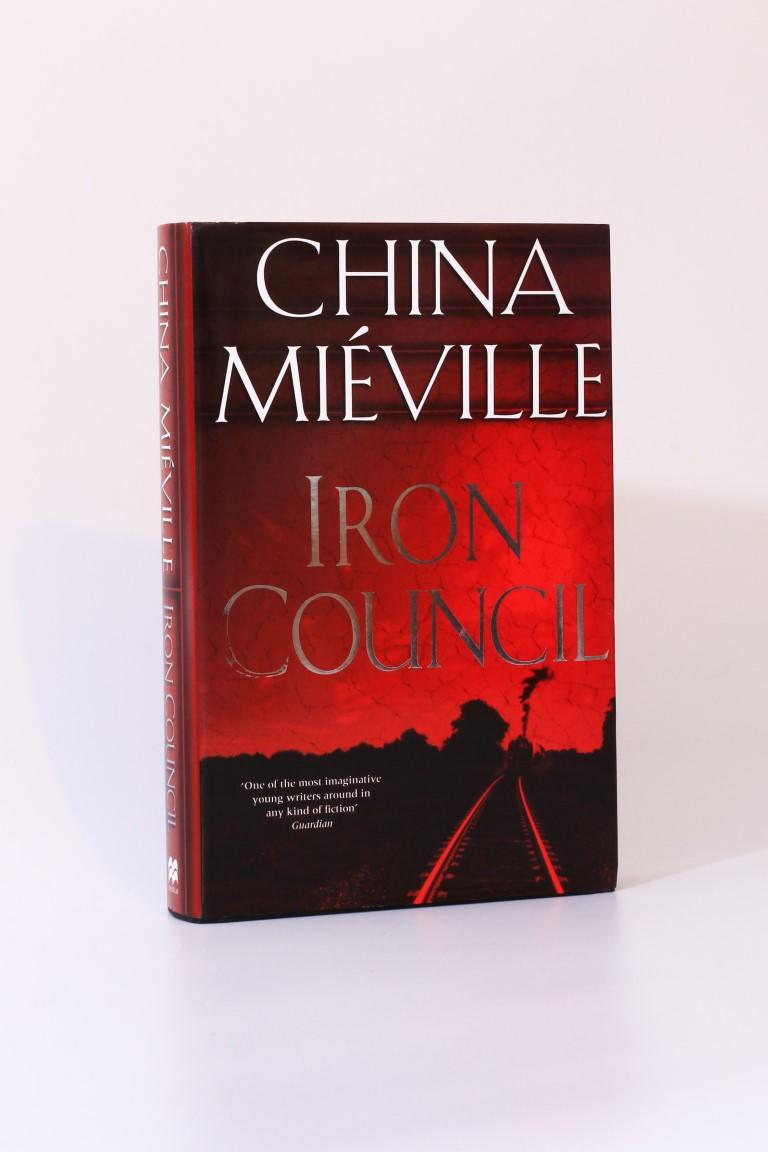 China Mieville - Iron Council - Macmillan, 2004, First Edition.