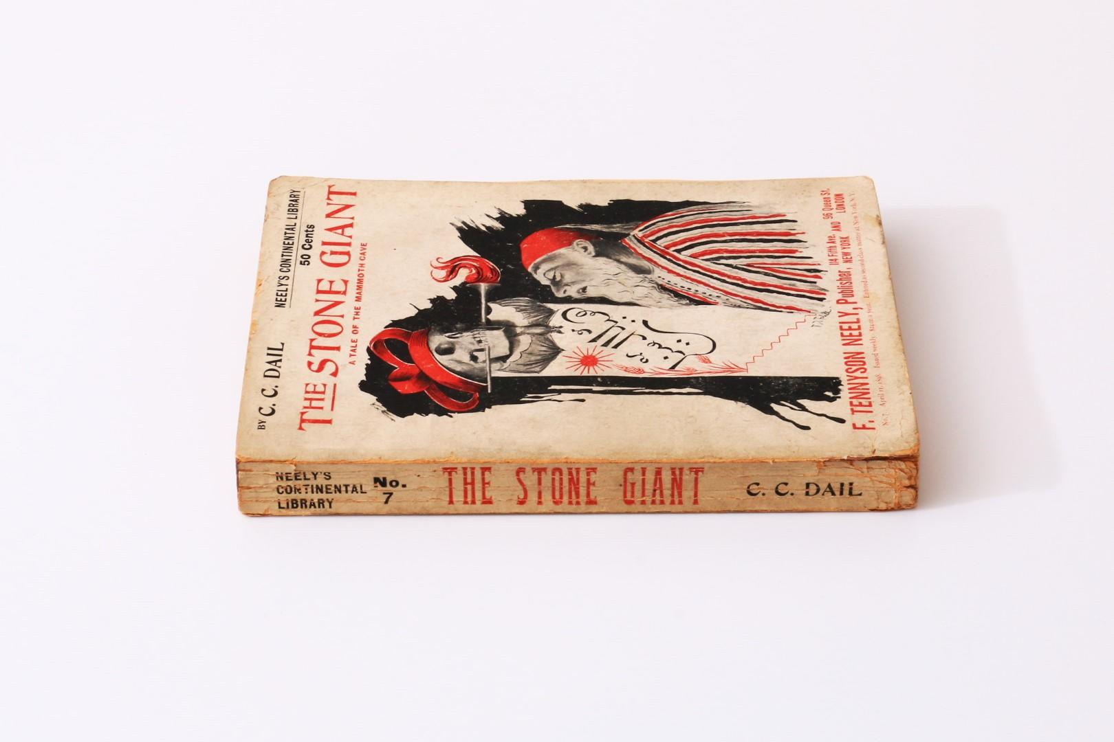 C.C. Dail - The Stone Giant - A Tale of the Mammoth Cave - F. Tennyson Neely, 1898, First Edition.