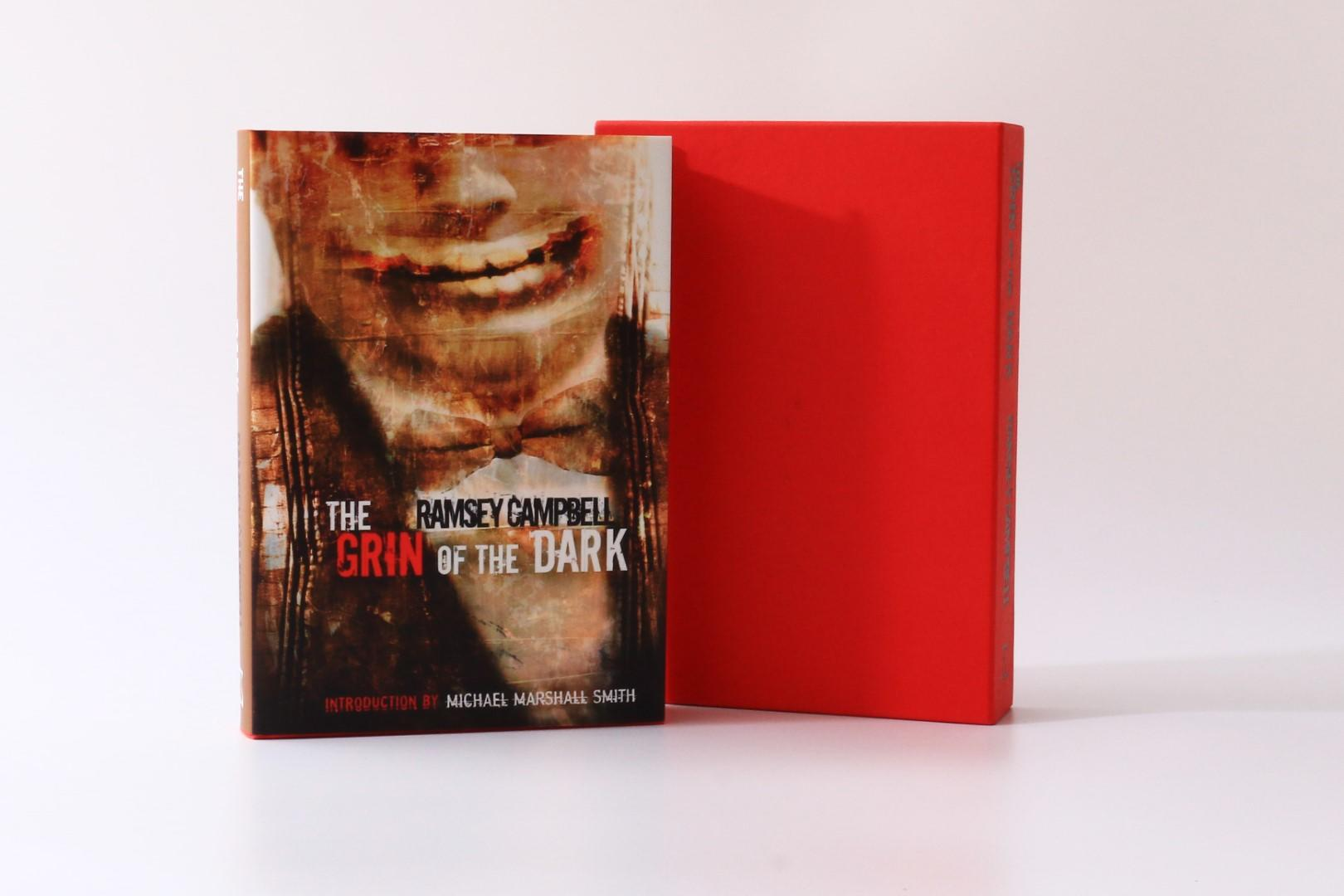 Ramsey Campbell - The Grin of the Dark - PS Publishing, 2007, Signed Limited Edition.